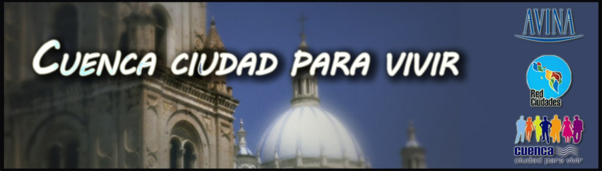 CUENCA CIUDAD PARA VIVIR