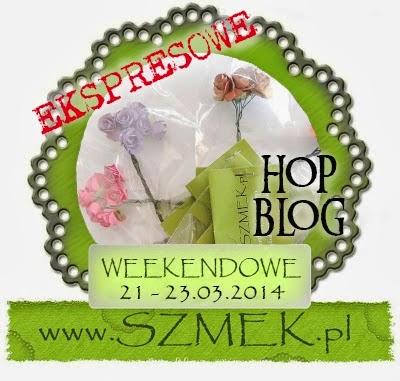 http://szmek-bloguje.blogspot.com/2014/03/wiosenne-blog-hop-u-szmeka.html
