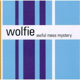 Wolfie-Awful Mess Mystery