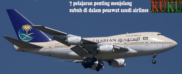 7 pelajaran penting menjelang subuh di dalam pesawat saudi airlines
