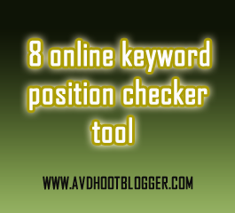 8 Best Online Keyword Position Checker Tools For Blog