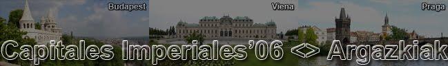 Capitales Imperiales (fotos)