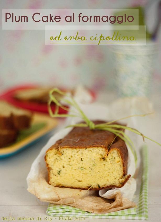 plum cake salato al formaggio bianco ed erba cipollina