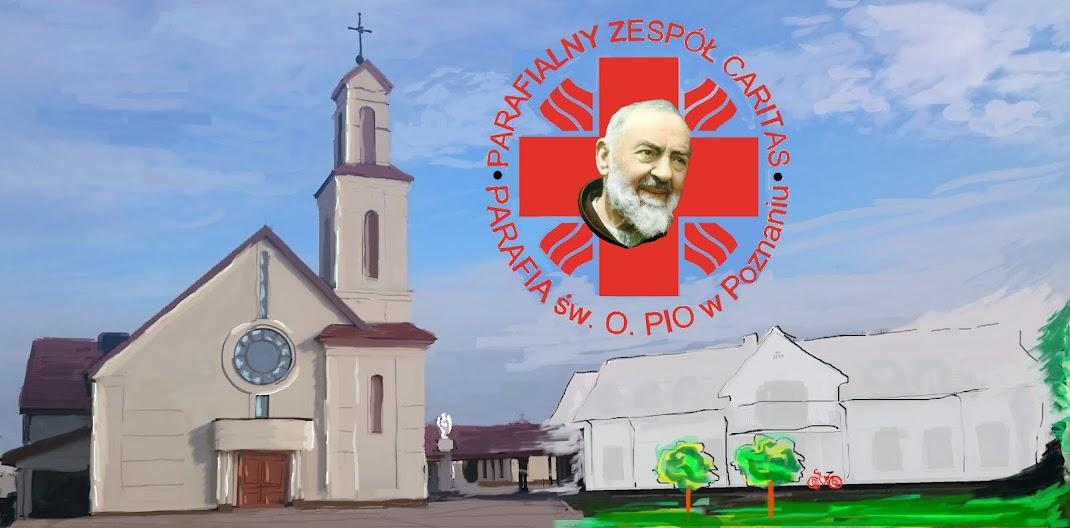 Parafialny zespół Caritas - parafia pw. św. Ojca Pio z Pietrelciny w Poznaniu