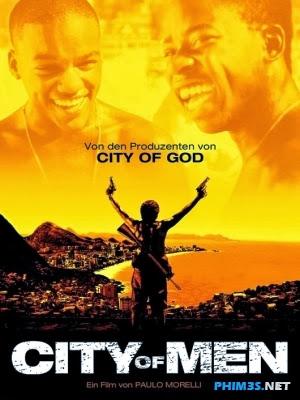 Thành Phố Của Đàn Ông City of Men