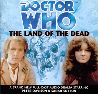Big Finish Doctor Who The Land of the Dead