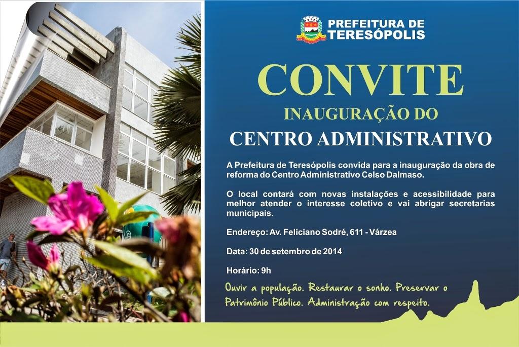 Inauguração do Centro Administrativo de Teresópolis dia 30/09/14
