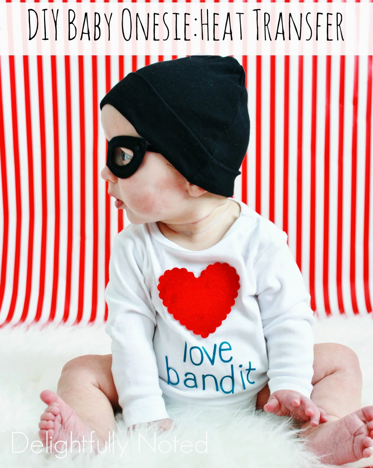 "Beware! This DIY ""Love Bandit"" Baby Onesie will steal your heart!"