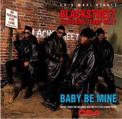 Blackstreet Feat. Teddy Riley - Baby Be Mine (CB4)-(CDM)-1992