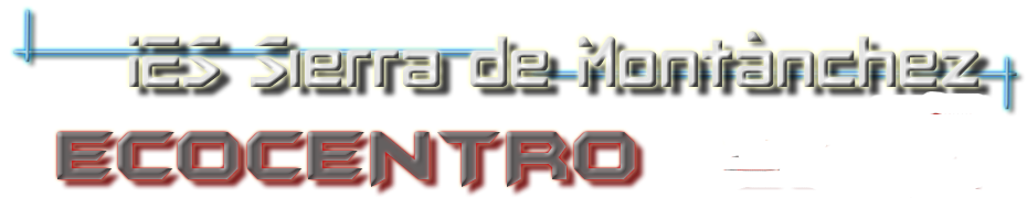 <center>ECOCENTRO</center> <p><center>IES Sierra Montánchez</center></p>