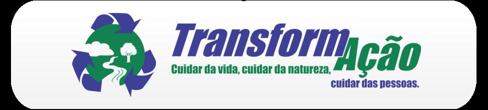 Projeto TransformAção
