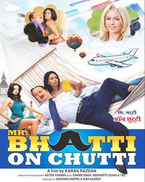 Mr Bhatti on Chutti 2012 Hindi WEB HDRip 720p 700mb
