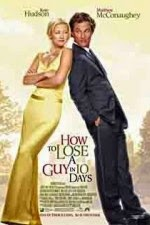 Watch How to Lose a Guy in 10 Days (2003) Megavideo Movie Online