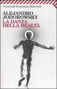 la danza della realtà alejandro jodorowsky