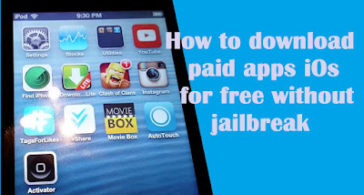 How to download paid apps iOs iphone ipod  for free without jailbreak!