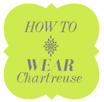 style delights how to wear the color chartreuse