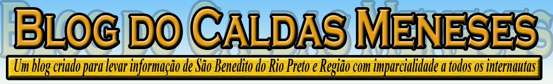 BLOG DO CALDAS MENESES