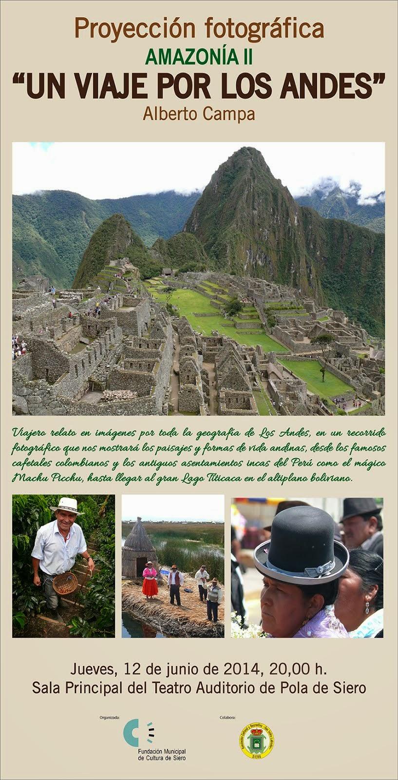 AMAZONIA II - UN VIAJE POR LOS ANDES