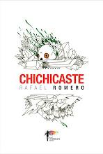 CHICHICASTE (Novela, Alas de Barrilete, 2013)