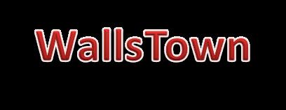 WALLS TOWN