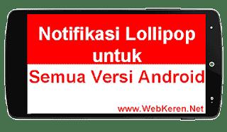 Notifikasi Lollipop di Semua Versi Android