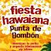 FIESTA HAWAIANA PUNTA DE BOMBON 2013