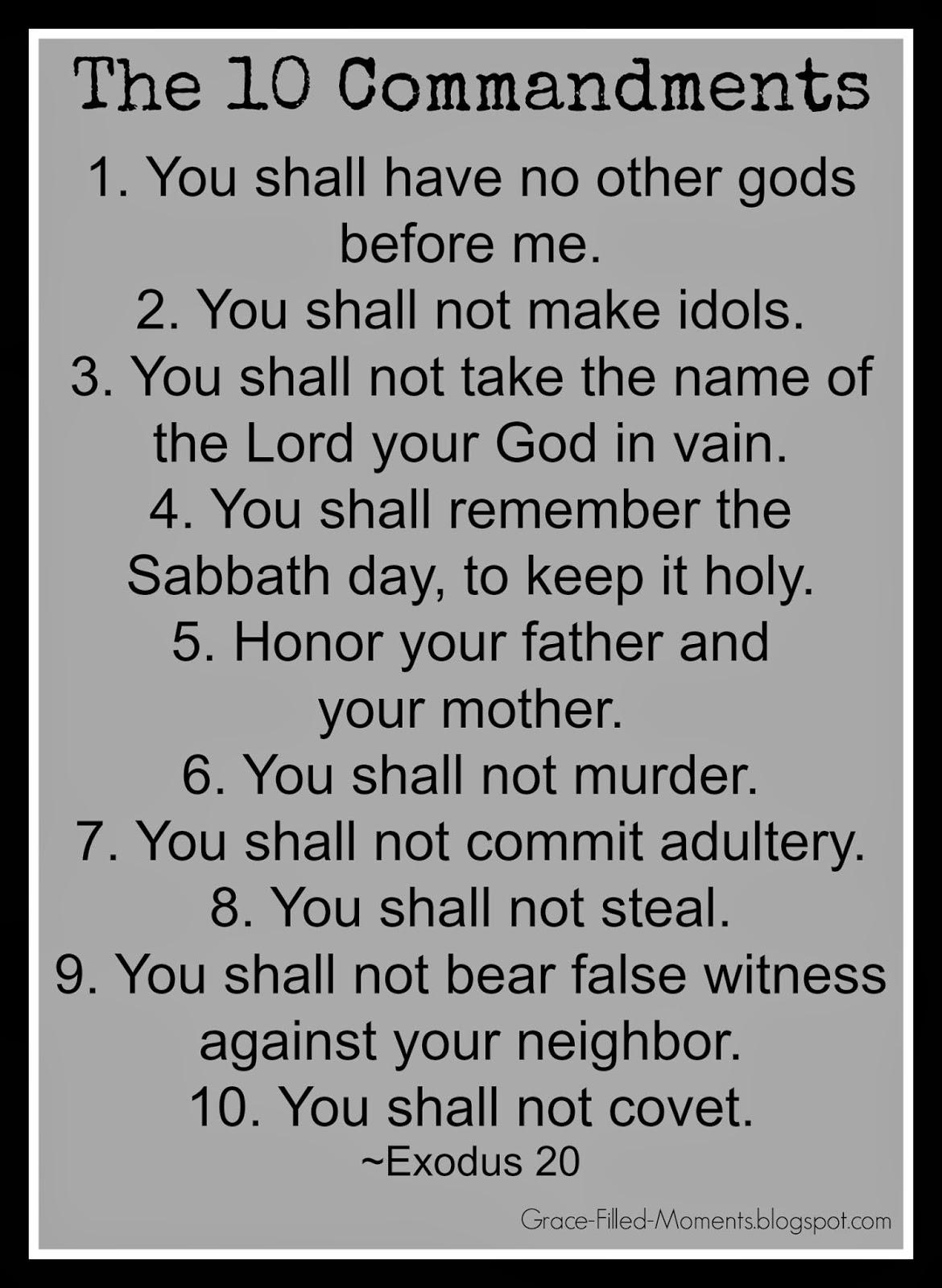Grace filled moments do the 10 commandments still matter blogging