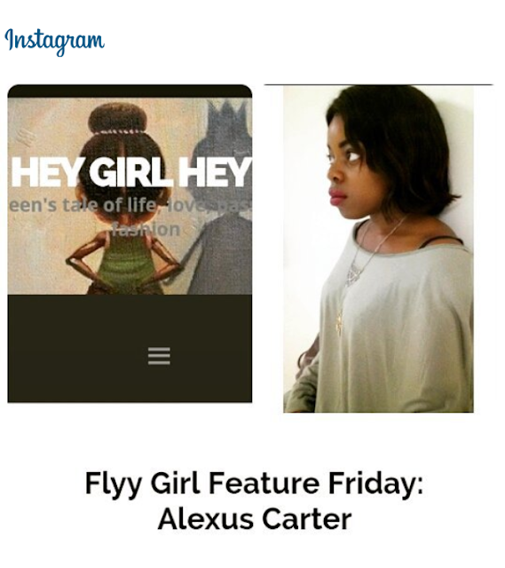 https://heyygurrlheyy.wordpress.com/2015/07/03/flyy-girl-feature-friday-alexus-carter/