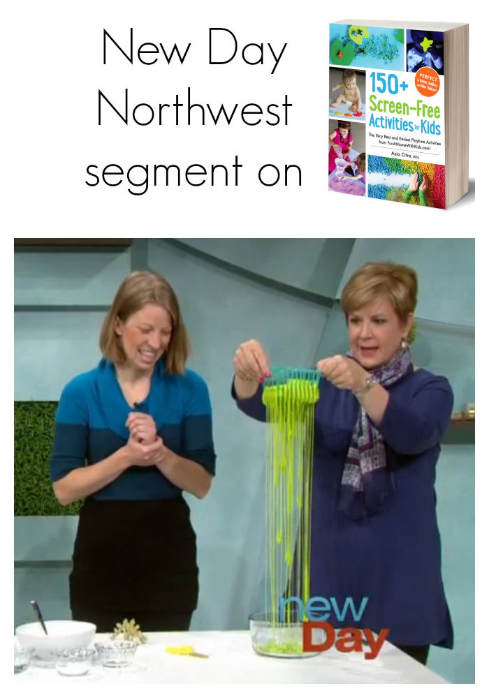 Fun at Home with Kids writer and author of 150+ Screen-Free Activities for Kids, Asia Citro, shares 3 activities from her new book on the TV show New Day Northwest:  Two-Ingredient Slime, Magic Foaming Dough, and Taste-Safe Moonsand
