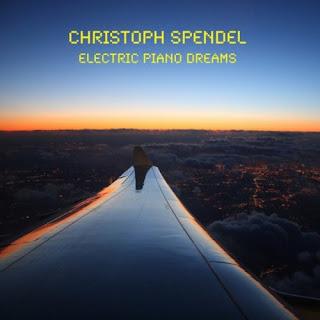 CD Christoph Spendel – Electric Piano Dreams – 2013