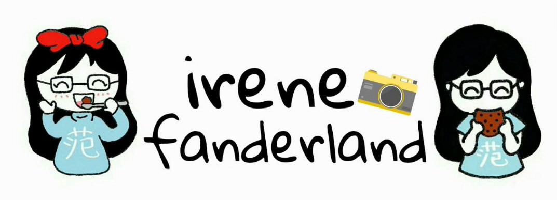 Irene Fan's Wonderland!