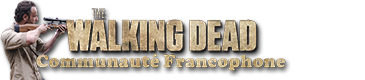 Communauté Francophone de The Walking Dead