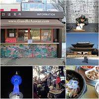 Gandhi Anwar, Seoul Information, Visit Korea, Seoul Tourism, N Seoul Tower, Korean Culinary, Hangeul Experience, Objek Wisata Korea, Gwanghwamun Area, Insa-Dong, Samcheong-dong