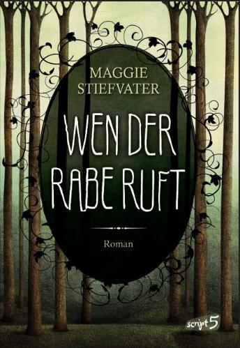 http://www.amazon.de/Wen-Rabe-ruft-Maggie-Stiefvater/dp/3839001536