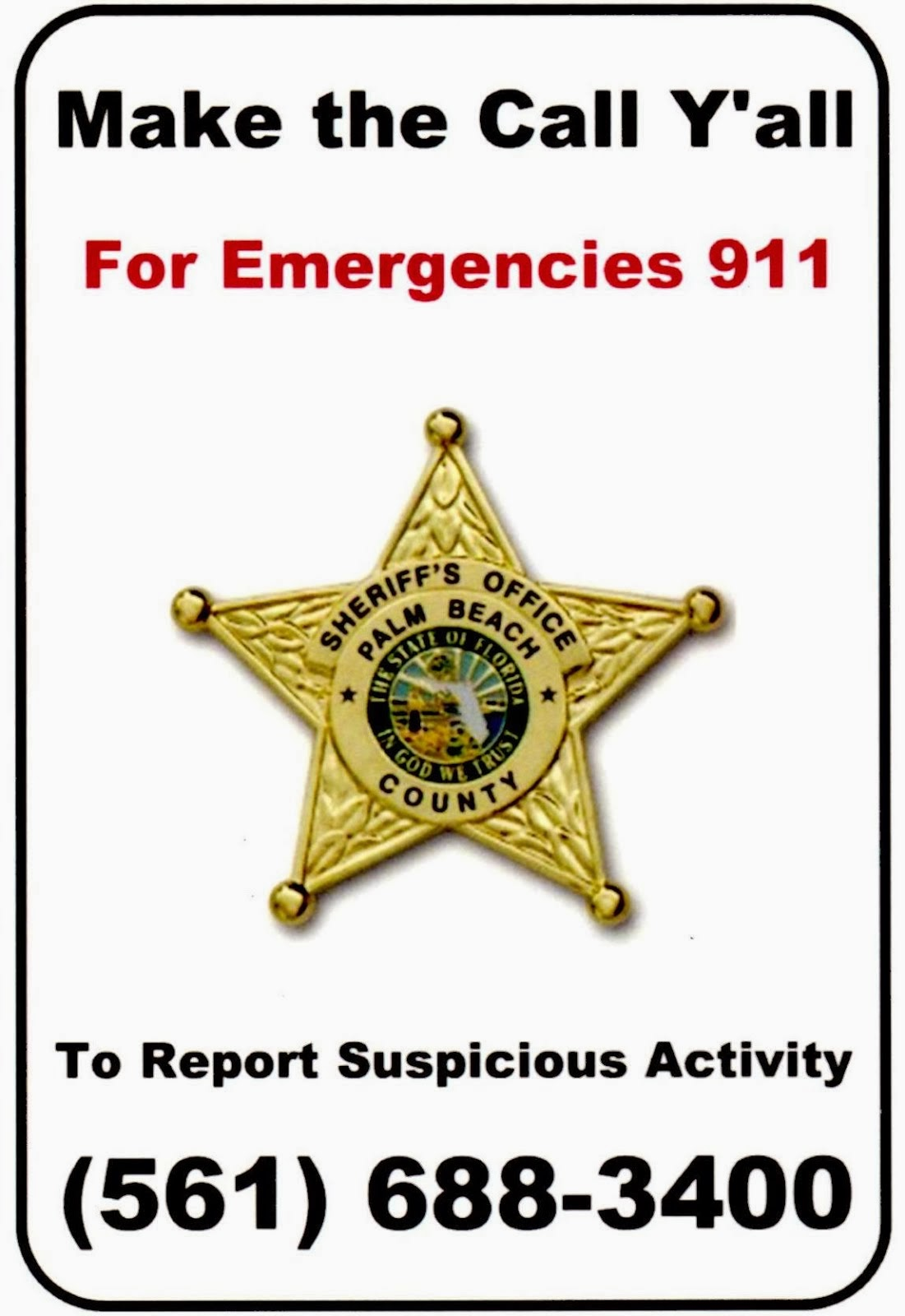 PBSO's non-emergency number below. Click on image for PBSO District 14 headquarters.