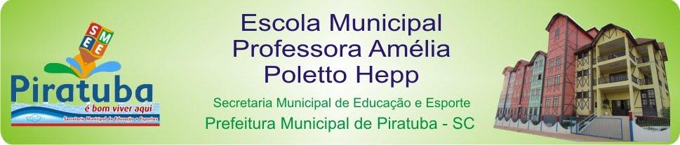 Escola Municipal Professora Amélia Poletto Hepp