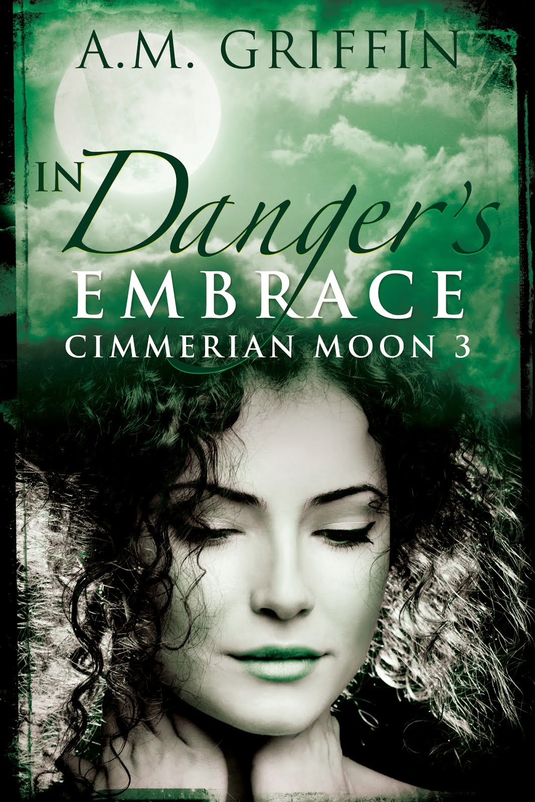 Cimmerian Moon: In Danger's Embrace