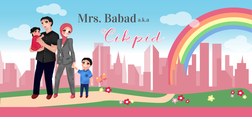 ~ Mrs Babad a.k.a Cikpid ~