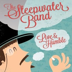 The Steepwater Band  Live & Humble