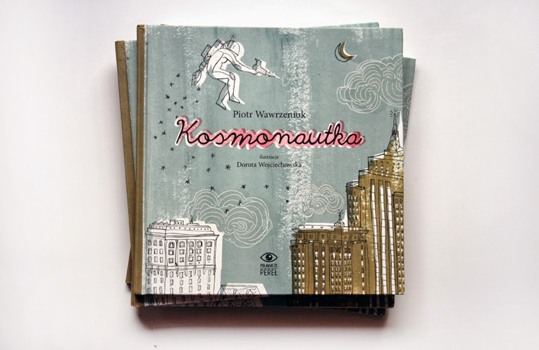 http://2.bp.blogspot.com/-Tw7M-DR_B9U/UzRgf7eygKI/AAAAAAAACY0/aPQNze1-FdQ/s1600/kosmonautka_okladka_wojciechowska.jpg