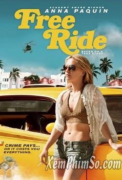 xem phim Vòng Xoáy Tội Lỗi - Free Ride 2014 full hd vietsub online poster