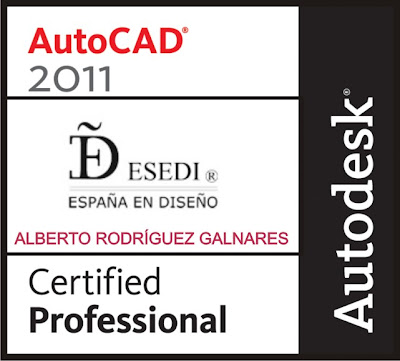esedi CERTIFIED PROFESSIONAL AUTOCAD 2011 VALENCIA ESPAÑA ALBERTO RODRIGUEZ GALNARES