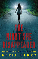 book cover of The Night She Disappeared by April Henry
