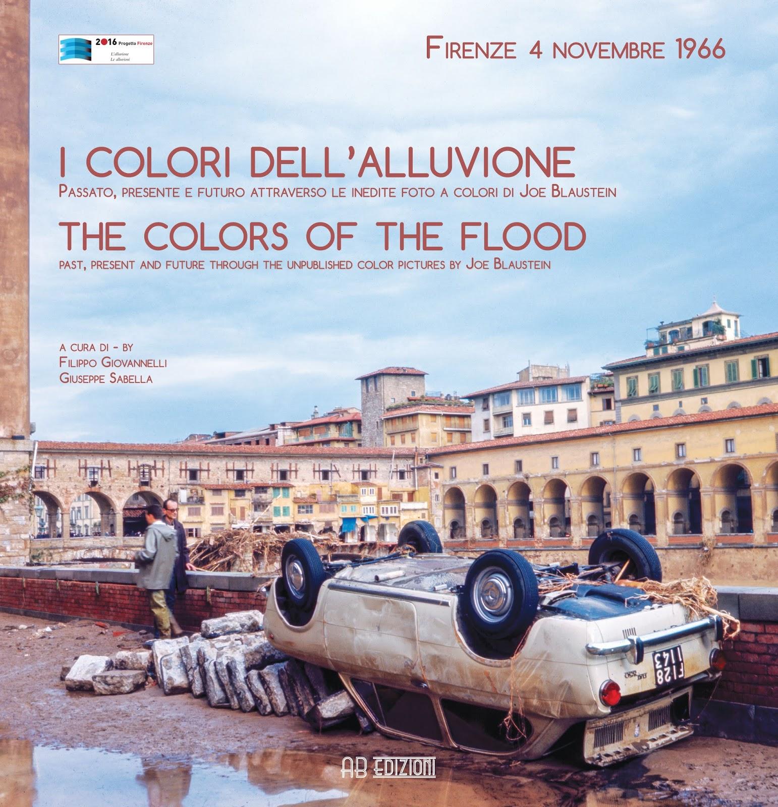 """A Cinquant'anni dalla Grande Alluvione - """"I colori dell'alluvione"""""""