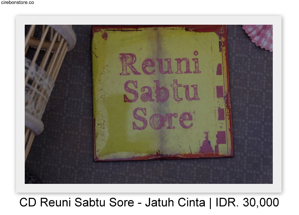 CD REUNI SABTU SORE - JATUH CINTA