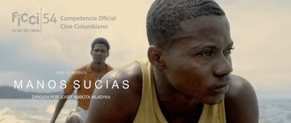 película-MANOS-SUCIAS-seleccionada-competencia-oficial-Colombiano-Festival-Cine-Cartagena-2014