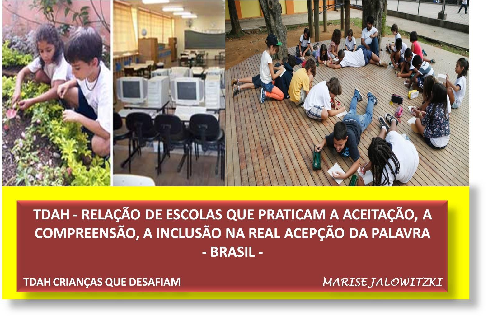 TDAH - RELAÇÃO DE ESCOLAS ACOLHEDORAS - BRASIL