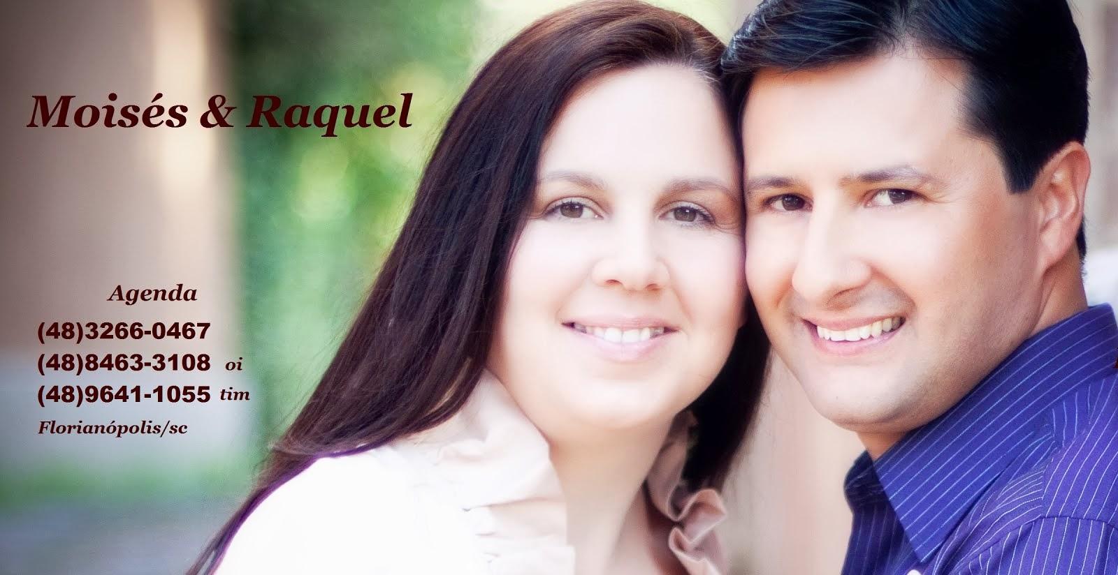 Moisés e Raquel Cantores