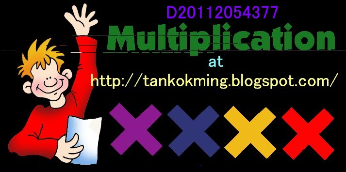 @Cikgu Tan Kok Ming@ D054377  Mathematics Year 2-Multiplication