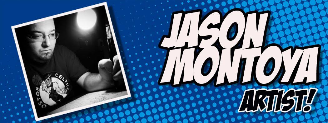 The Art of Jason Montoya
